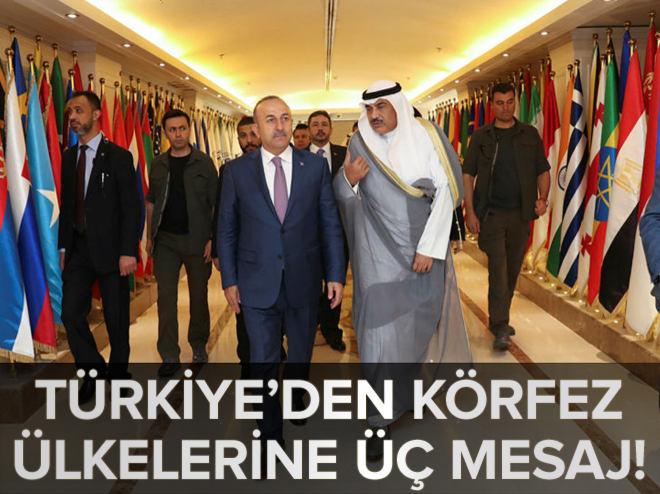 Türkiye'den Körfez ülkelerine 3 mesaj