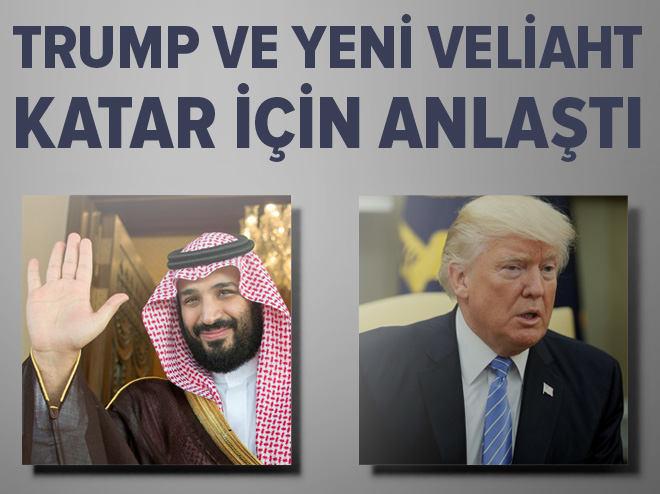 Trump ve Suudi Arabistan veliahtı Katar için anlaştı