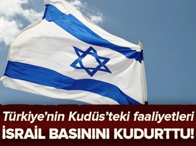 Türkiye'nin faaliyetleri İsrail basınında hazımsızlığa yol açtı